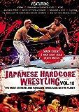 Japanese Hardcore Wrestling, Vol. 10 by Honma