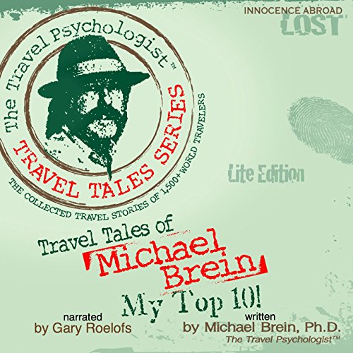 Travel Tales of Michael Brein: My Top 10  audiobook cover art