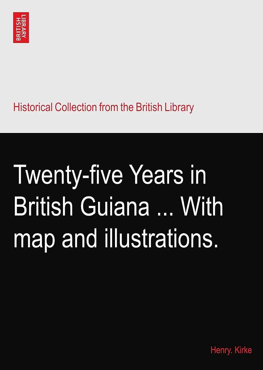 グラフかご荒涼としたTwenty-five Years in British Guiana ... With map and illustrations.