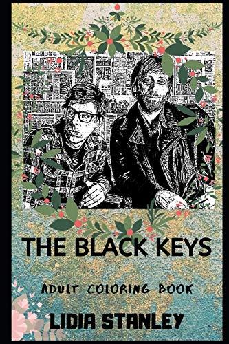 The Black Keys Adult Coloring Book (The Black Keys Books, Band 0)