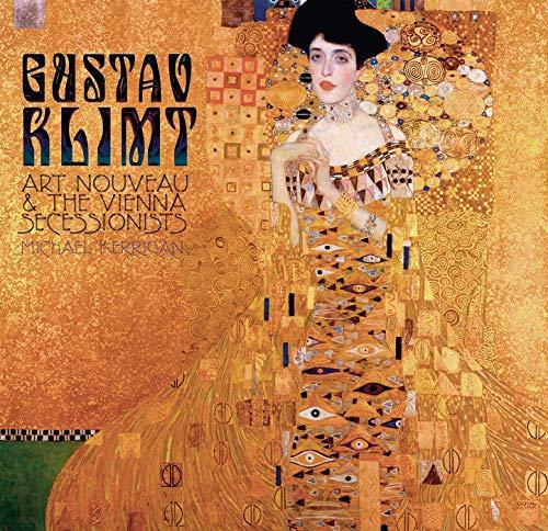 Gustav Klimt: Art Nouveau and the Vienna Secessionists (Masterworks)