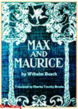 Max and Maurice (Illustrated)