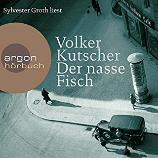 Der nasse Fisch     Gereon Rath 1              By:                                                                                                                                 Volker Kutscher                               Narrated by:                                                                                                                                 Sylvester Groth                      Length: 7 hrs and 18 mins     2 ratings     Overall 4.5