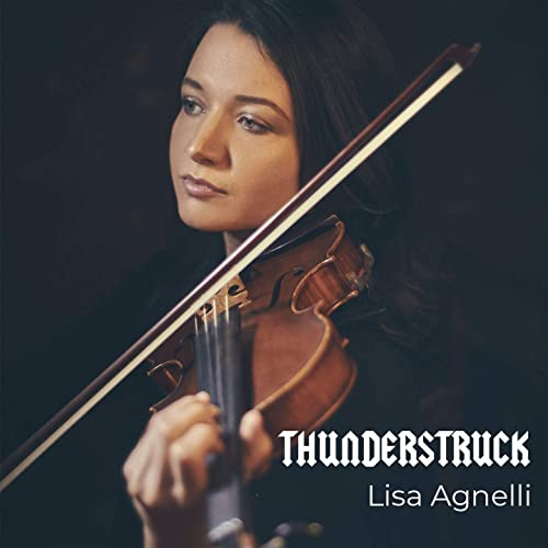 Thunderstruck (Violin Version) by Lisa Agnelli on Amazon Music
