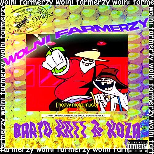 Wolni Farmerzy & Ted Baker [Explicit]