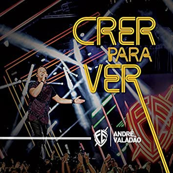 Crer para Ver - Single (Ao Vivo)