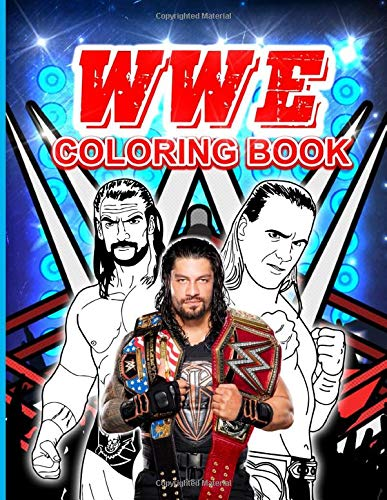 Wwe Coloring Book: Wwe Nice Coloring Books For Adults, Teenagers! Colouring
