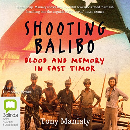 Shooting Balibo audiobook cover art