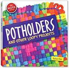 Potholders and Other Loopy Projects by Barbara Kane (Feb 1 2013)