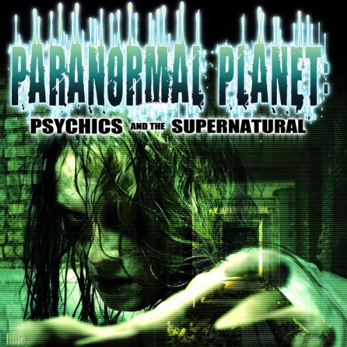 Paranormal Planet     Psychics and the Supernatural              By:                                                                                                                                 OH Krill,                                                                                        Simon Oliver,                                                                                        Paul Hughes,                   and others                          Narrated by:                                                                                                                                 OH Krill,                                                                                        Paul Hughes,                                                                                        Simon Oliver,                   and others                 Length: 3 hrs and 11 mins     Not rated yet     Overall 0.0