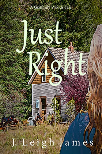 Just Right (Grimmly Woods Book 2) (English Edition)
