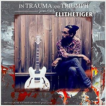 In Trauma and Triumph