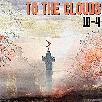 To The Clouds