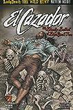 Cazador, El: The Bloody Ballad of Blackjack Tom #1 VF ; CrossGen comic book