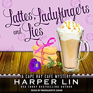 Lattes, Ladyfingers, and Lies     Cape Bay Cafe Mystery Series, Book 4              By:                                                                                                                                 Harper Lin                               Narrated by:                                                                                                                                 Marguerite Gavin                      Length: 4 hrs and 36 mins     25 ratings     Overall 4.6