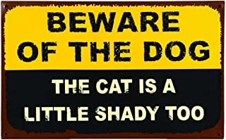 Beware of Dog Cat is Shady Too Warning 16 x 10 Inch Metal Hanging Wall Plaque