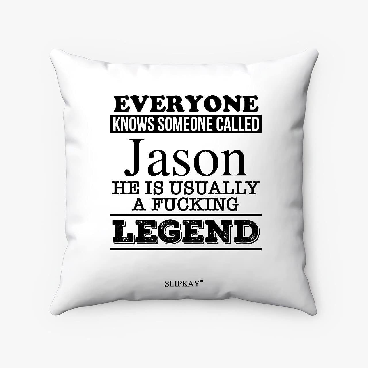 Everyone Knows Someone Free shipping New Called Jason Square Polyester Spun Pillow OFFicial