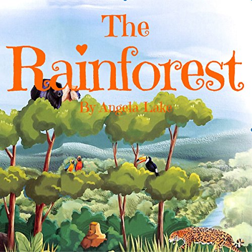 The Rainforest: ? Picture Book For Kids / Bedtime story ? audiobook cover art