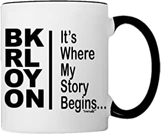 Mug Brooklyn It's Where My Story Begins Gift Coffee Mug Tea Cup-Mug-0015-Blk