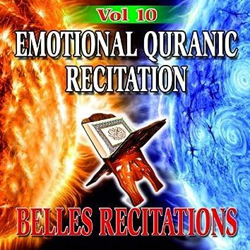 Emotional Quranic Recitation - Quran - Coran - Récitation Coranique (Vol. 10)