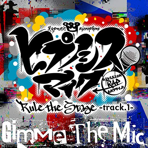 Gimme The Mic -Rule the Stage track.1-