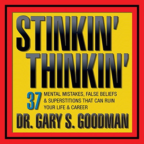 Stinkin' Thinkin' audiobook cover art