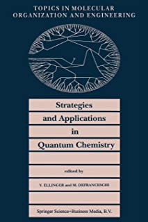 Strategies and Applications in Quantum Chemistry: From Molecular Astrophysics to Molecular Engineering