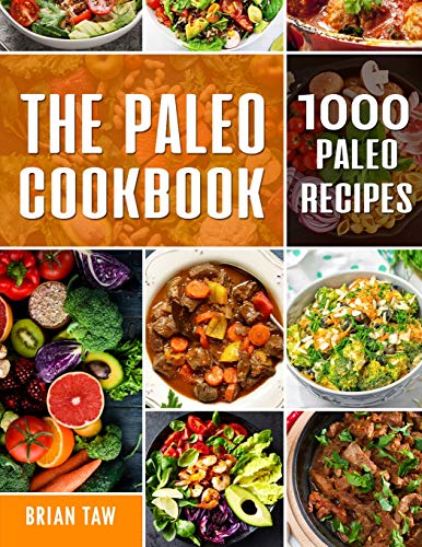 The Paleo Cookbook: 1000 Paleo Recipes