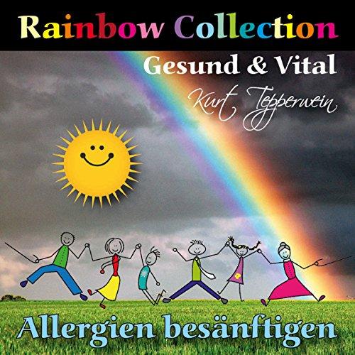 Rainbow Collection: Allergien besänftigen (Gesund und vital) Titelbild