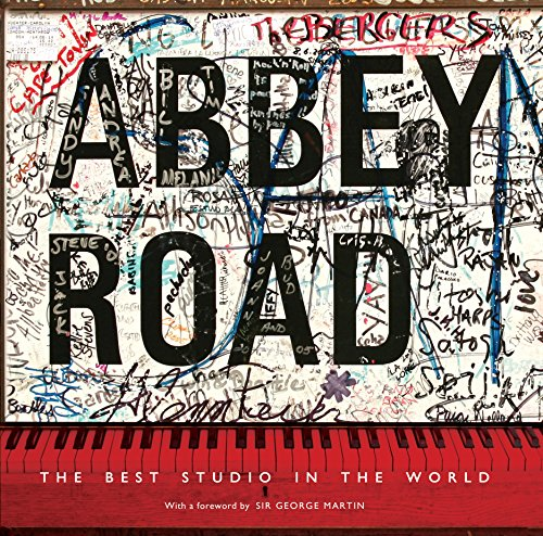 Abbey Road: The Best Studio in the World (English Edition)