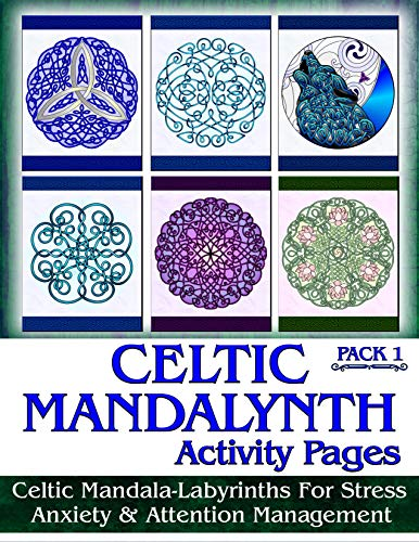 Ravensdaughter Designs Celtic Mandalynth Activity Pages Pack 1: Focus Tools for Stress, Anxiety & Attention Management