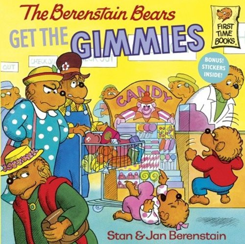 The Berenstain Bears Get The Gimmies (Turtleback School & Library Binding Edition) (Berenstain Bears First Time Chapter Books)