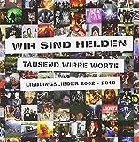 Wir Sind Helden: Tausend Wirre Worte - Lieblingslieder 2002-2010 (Audio CD (Standard Version))