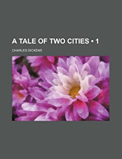 A Tale of Two Cities (Volume 1)