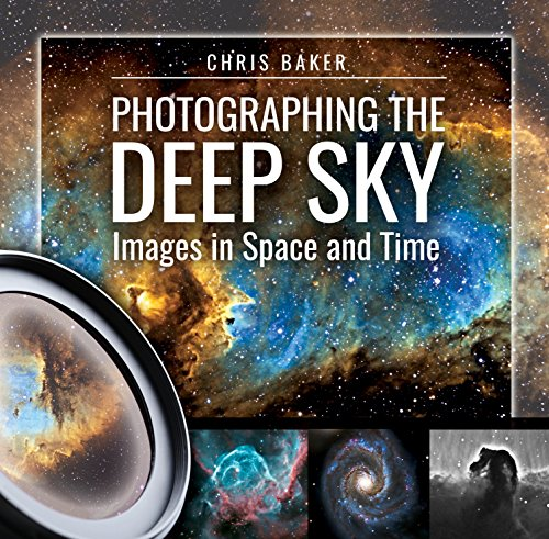 Baker, C: Photographing the Deep Sky