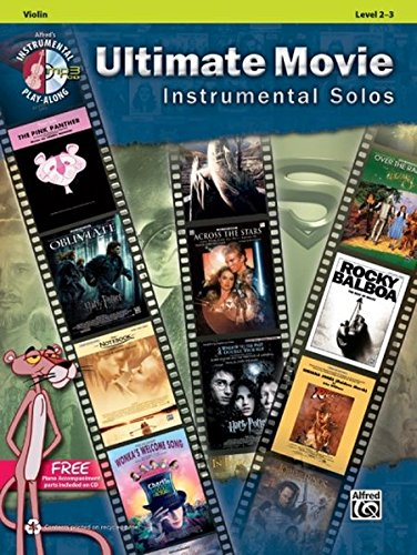 Ultimate Movie Instrumental Solos for Strings: Violin, Book & CD