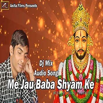 Me Jau Baba Shyam Ke (Haryanvi)