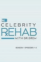 Celebrity Rehab with Dr. Drew, Season 1 Episodes 1-3