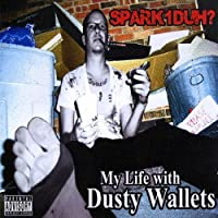 My Life With Dusty Wallets
