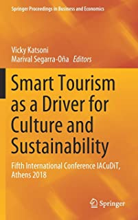 Smart Tourism as a Driver for Culture and Sustainability: Fifth International Conference IACuDiT, Athens 2018