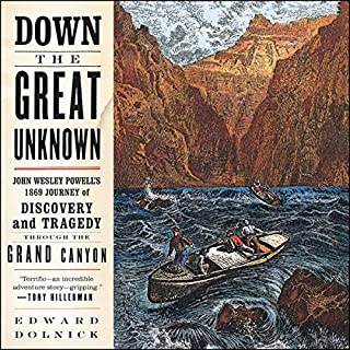 Down the Great Unknown audiobook cover art
