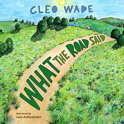 What the Road Said  By  cover art