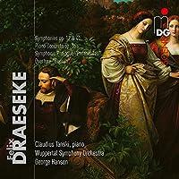 Draeseke: Orchestral Works/Pia