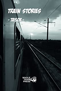 Train Stories: Twelve Stories of Trains and Graffiti