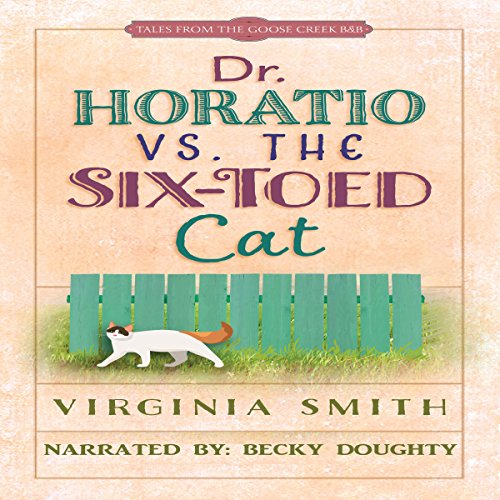 Dr. Horatio vs. the Six-Toed Cat Audiobook By Virginia Smith cover art