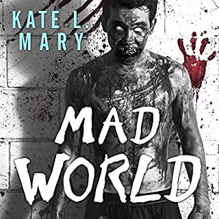 Mad World     Broken World, Book 3              Written by:                                                                                                                                 Kate L. Mary                               Narrated by:                                                                                                                                 Hillary Huber,                                                                                        Patrick Lawlor                      Length: 9 hrs and 28 mins     Not rated yet     Overall 0.0