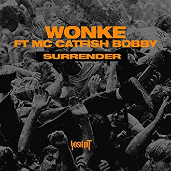 Surrender (feat. MC Catfish Bobby)