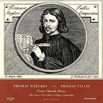 Tallis & Weelkes: Tudor Church Music