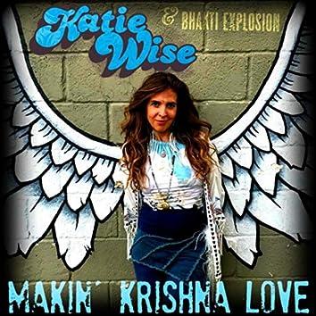 Makin' Krishna Love (Live)