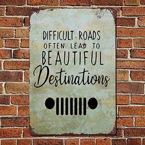 "Ballkleid Metallschild mit englischer Aufschrift ""Difficult Roads Often Lead To Beautiful Destination"", Retro-Look, rustikales Zitat"